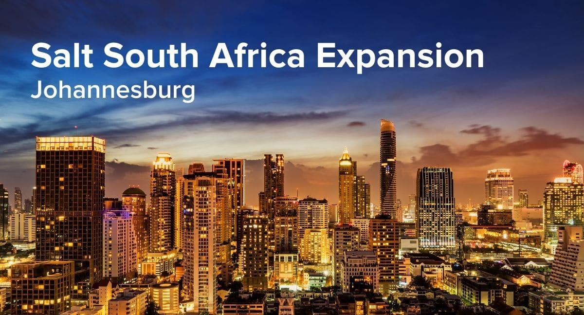 Salt South Africa Expansion
